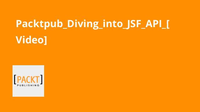 آموزش کامل JSF API